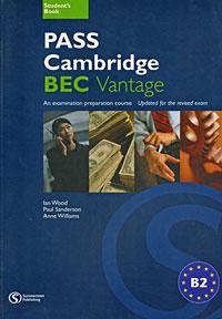 Pass Cambridge BEC Vantage: Student's Book
