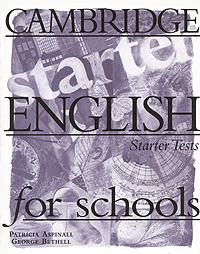 Cambridge English for Schools: Starter Tests