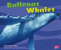 Ballenas/Whales (Pebble Plus Bilingual)