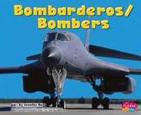 Bombarderos/Bombers (Pebble Plus Bilingual)