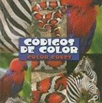 Cdigos de Color (Color Codes) (Qu' Tienen Los Animales (What Animals Wear))
