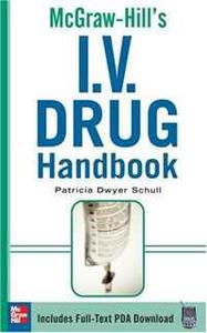 McGraw-Hill's I.V. Drug Handbook