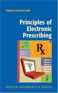 Principles of Electronic Prescribing (Health Informatics)