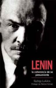 Lenin: La coherencia de su pensamiento