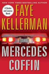 The Mercedes Coffin: A Decker and Lazarus Book (Peter Decker & Rina Lazarus Novels)
