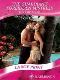 Guardian's Forbidden Mistress (Romance Large Print)