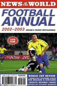 News of the World Football Annual 2002-2003: Soccer's Pocket Encyclopedia