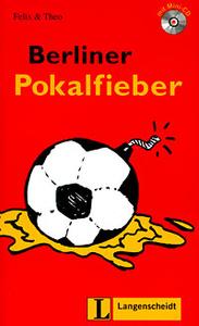 Berliner Pokalfieber (+ CD)