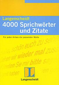 4000 Sprichworter und Zitate
