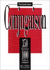 350 Exercices De Conjugaison - Livre Exercons-Nous