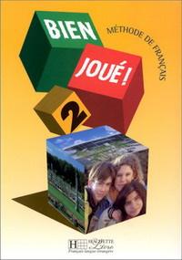 Bien Joue - Level 10: Livre De L'Eleve 2