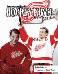 Heroes of Hockeytown