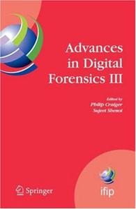 Advances in Digital Forensics 3