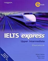 IELTS Express: Upper Intermediate: Coursebook