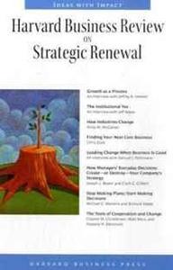 Harvard Business Review on Strategic Renewal (Harvard Business Review Paperback Series) (Harvard Business Review Paperback Series) (Harvard Business Review Paperback Series)
