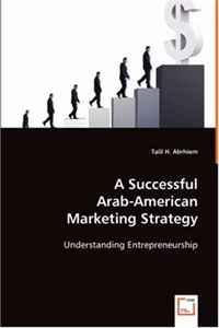 A Successful Arab-American Marketing Strategy
