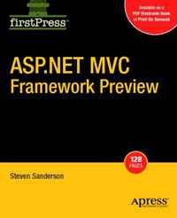ASP.NET MVC Framework Preview (Firstpress)