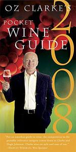 Oz Clarke's Pocket Wine Guide 2008