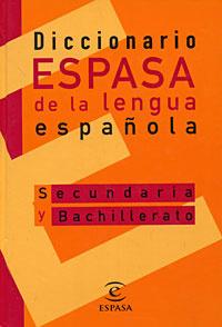 Diccionario espasa de la lengua espanola: Secundaria y bachillerato