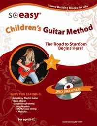 Childrens Guitar Method (So Easy)