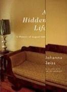 A Hidden Life: A Memoir of August 1969