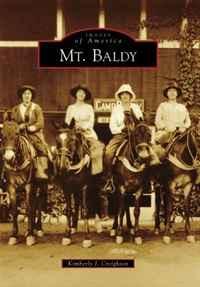Mt. Baldy (Images of America (Arcadia Publishing))