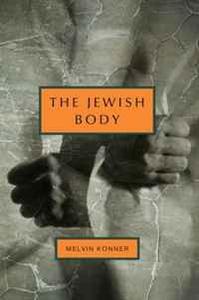 The Jewish Body (Jewish Encounters)