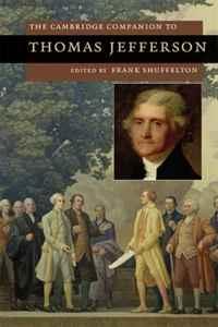 The Cambridge Companion to Thomas Jefferson (Cambridge Companions to American Studies)