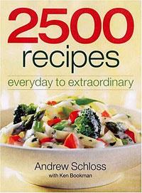 2500 Recipes: Everyday to Extraordinary