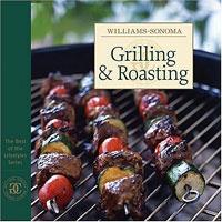 Williams-Sonoma: Grilling & Roasting