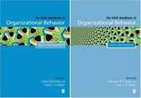 The SAGE Handbook of Organizational Behavior: Volumes 1 and 2