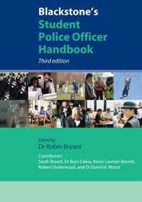 Blackstone's Student Police Officer Handbook 2009