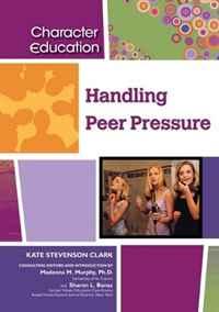 Handling Peer Pressure (Character Education)