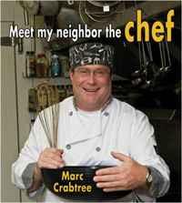 Meet My Neighbor, the Chef