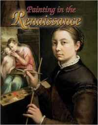 Painting in the Renaissance (Renaissance World)