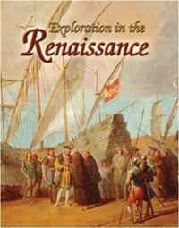 Exploration in the Renaissance (Renaissance World)