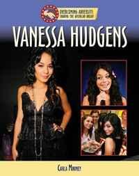 Vanessa Hudgens (Sharing the American Dream: Overcoming Adversity)