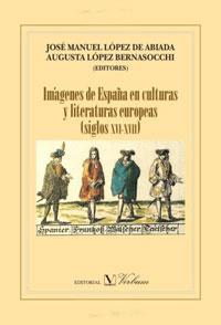 Imagenes de Espana en culturas y literaturas europeas