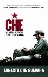 Che: Los Diarios de Ernesto Che Guevara: El libro de la pelicula sobre la vida del Che Guevara