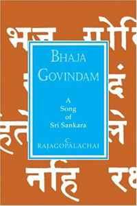 Bhaja Govindam: A Song of Sri Sankara (Golden Thread Series)