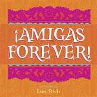 !Amigas Forever!