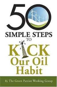 50 Simple Steps to Kick America's Oil Habit