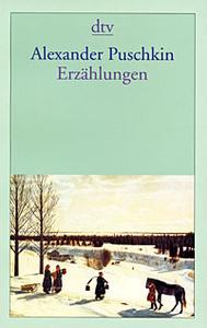 Alexander Pushkin. Erzaehlungen