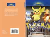 Satoshi Tajiri: Pokemon Creator (Innovators)