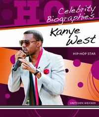 Kanye West: Hip-hop Star (Hot Celebrity Biographies)
