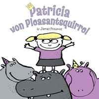 Patricia Von Pleasantsquirrel