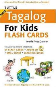 Tuttle More Tagalog for Kids Flash Cards Kit (Tuttle Flash Cards)