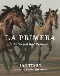 La Primera: The Story of Wild Mustangs