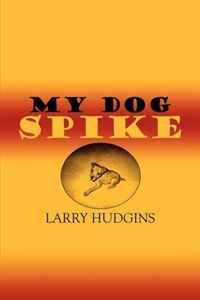 My Dog Spike