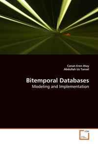 Bitemporal Databases: Modeling and Implementation